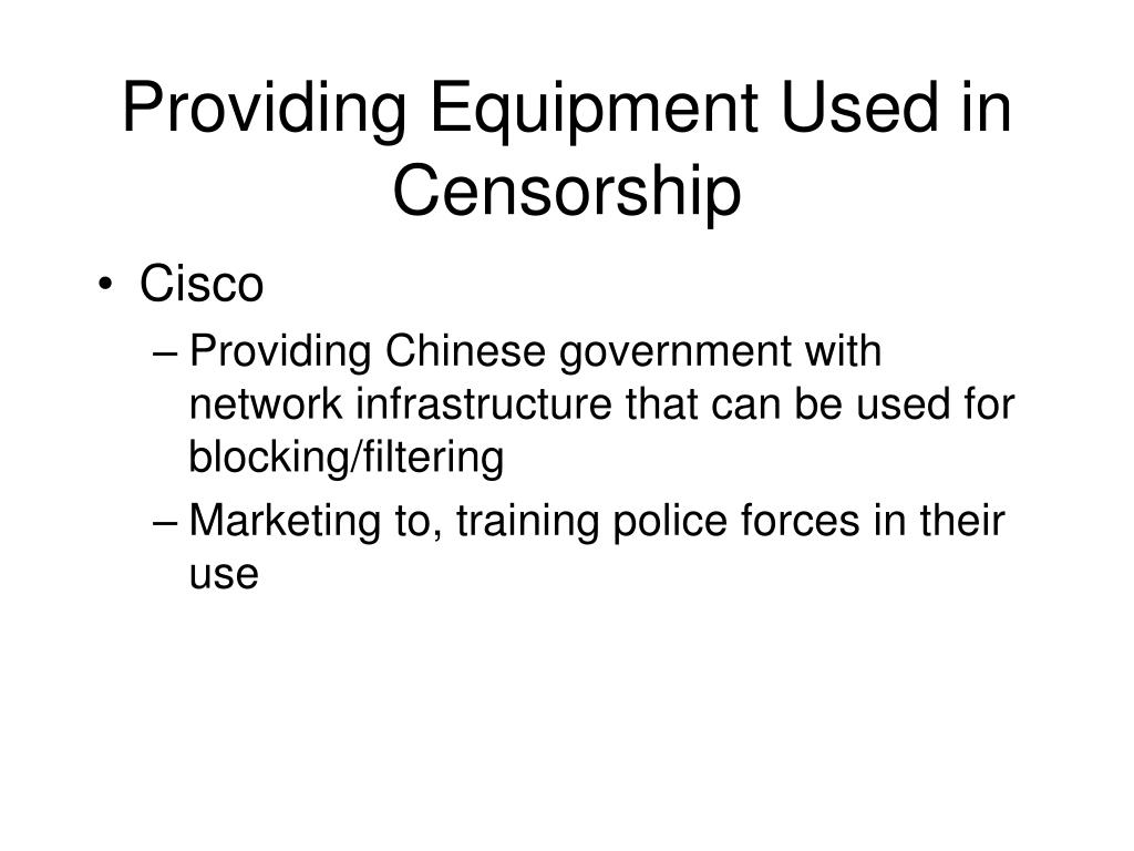 Providing Equipment Used in Censorship