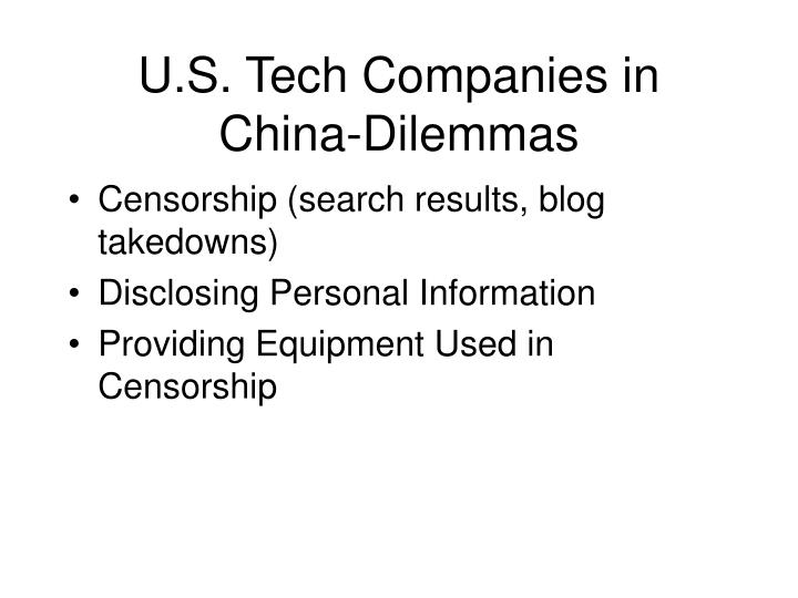 U s tech companies in china dilemmas