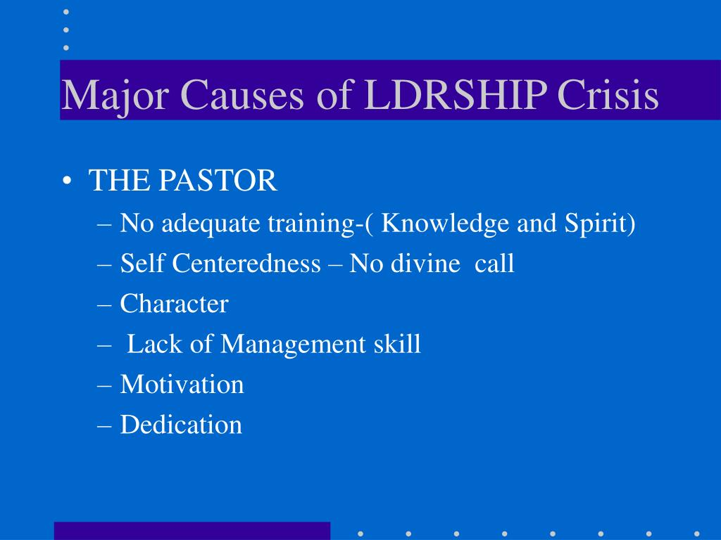 Major Causes of LDRSHIP Crisis