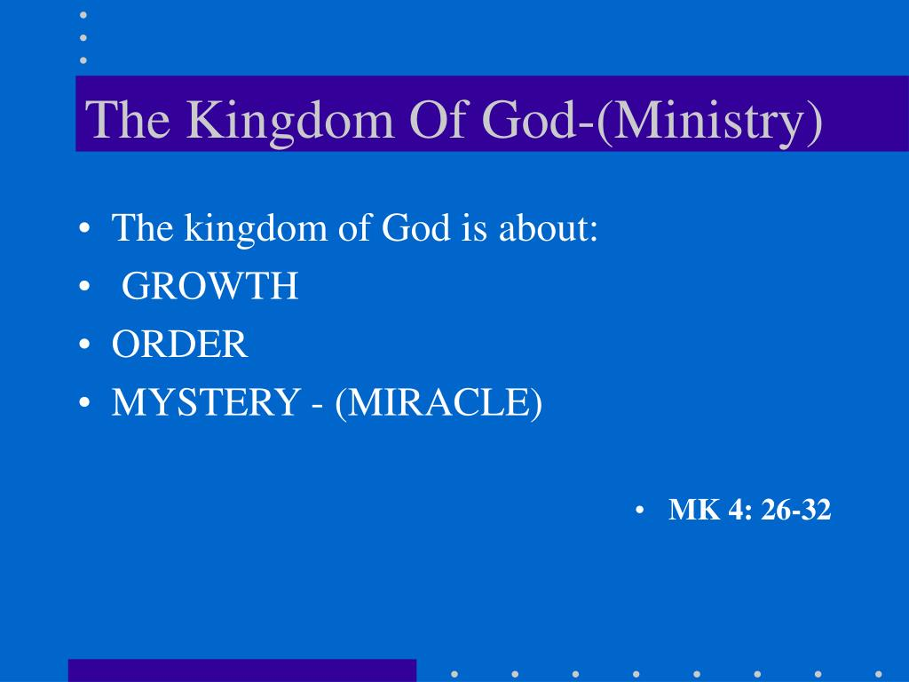 The Kingdom Of God-(Ministry)