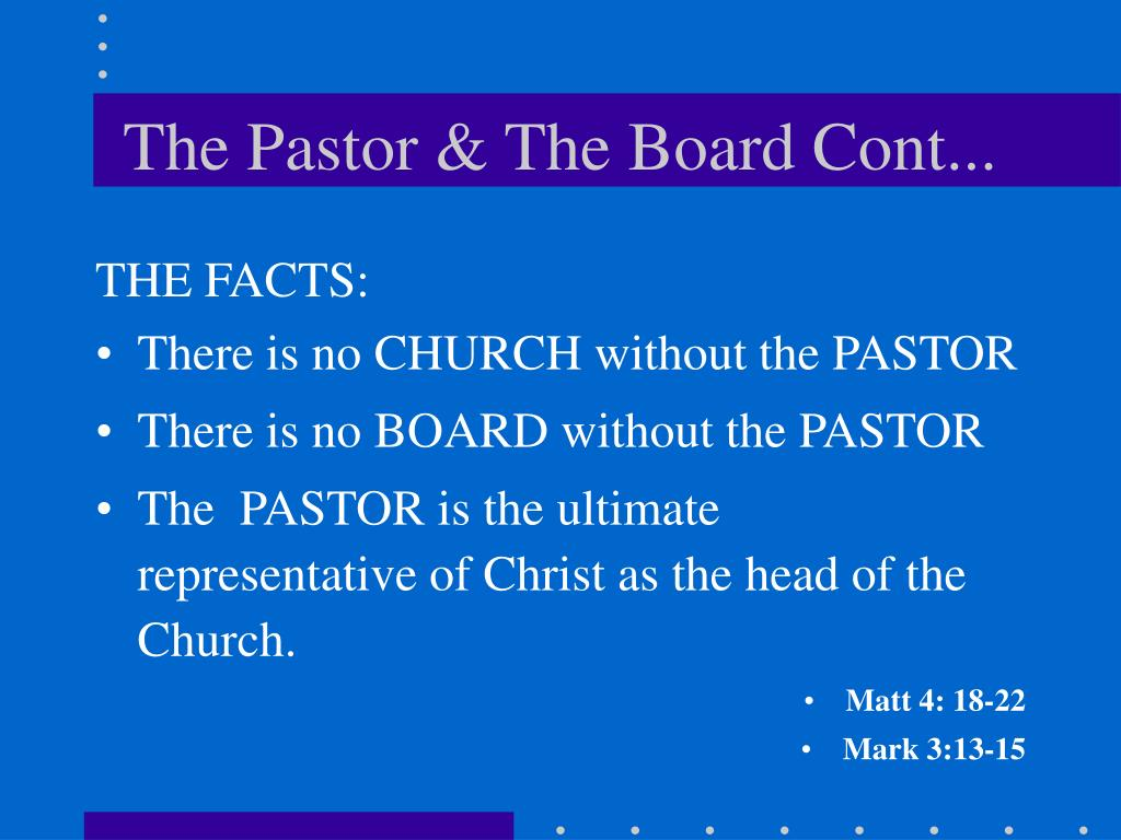 The Pastor & The Board Cont...