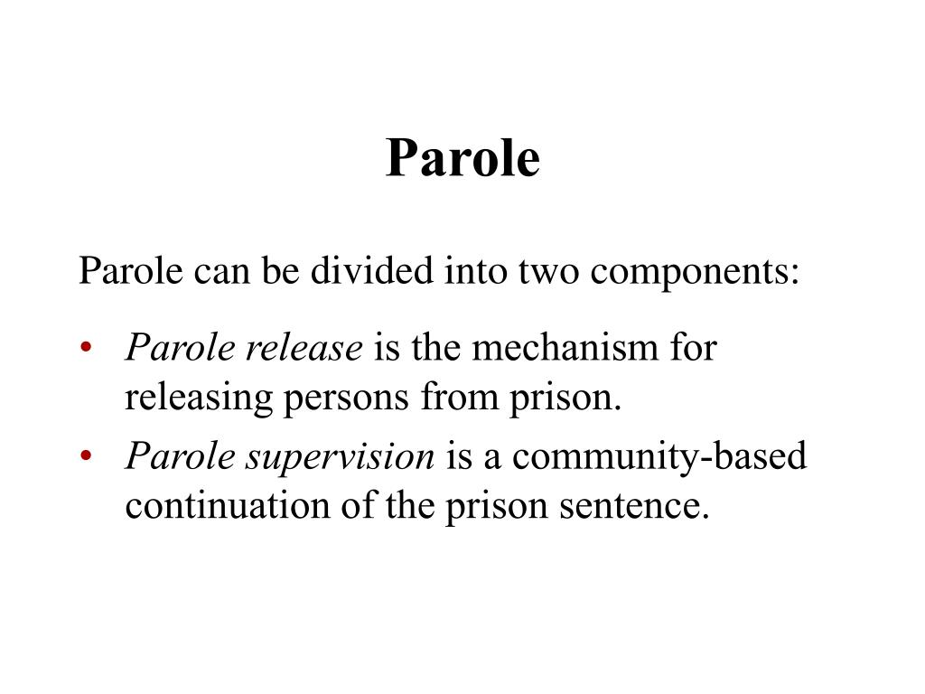 parole release should parole release abolished Start studying corrections- quiz 2 learn vocabulary, terms, and more with flashcards, games, and other study tools.