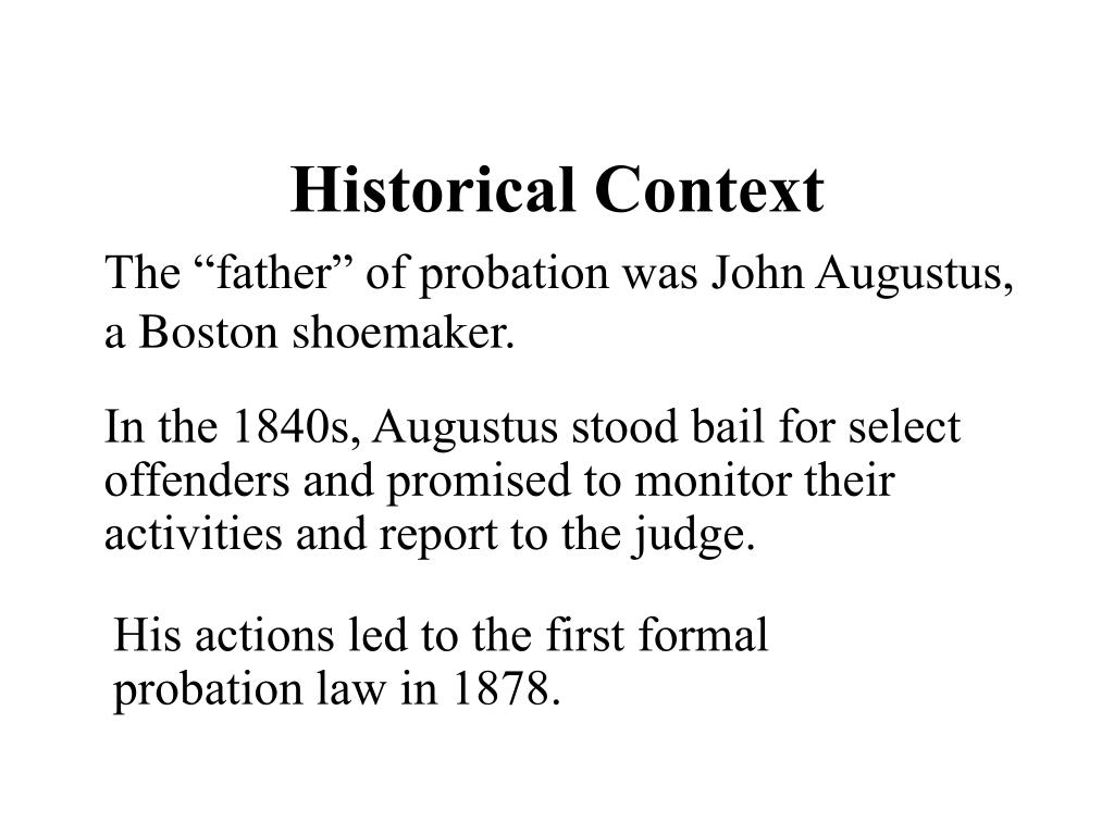 """john augustus father of probation The probation officers advisory board consists of indiana probation have exemplified the ideals and philosophy of john augustus, the undisputed """"father of."""