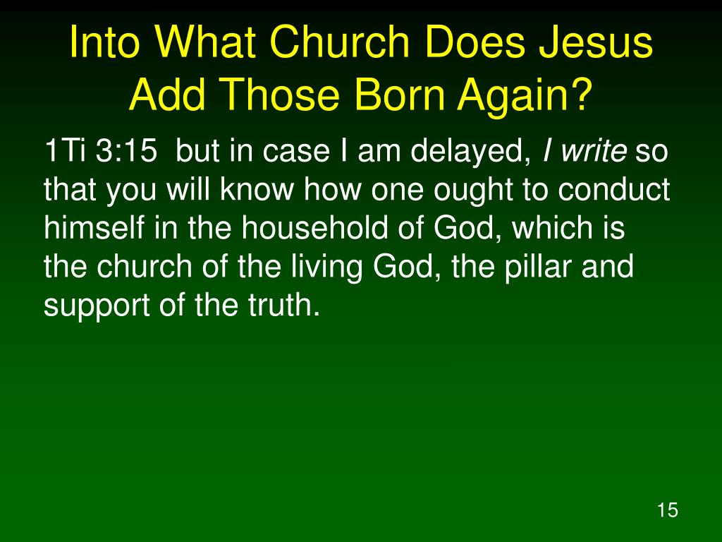 Into What Church Does Jesus Add Those Born Again?