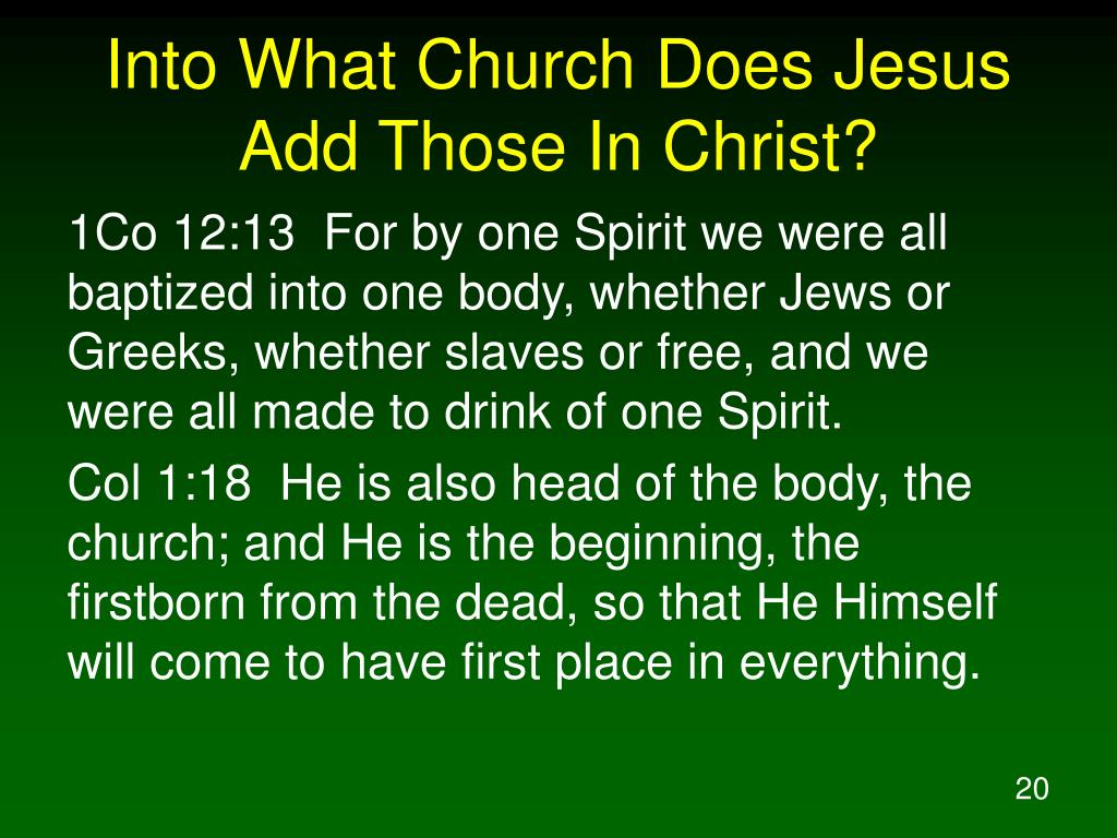 Into What Church Does Jesus Add Those In Christ?