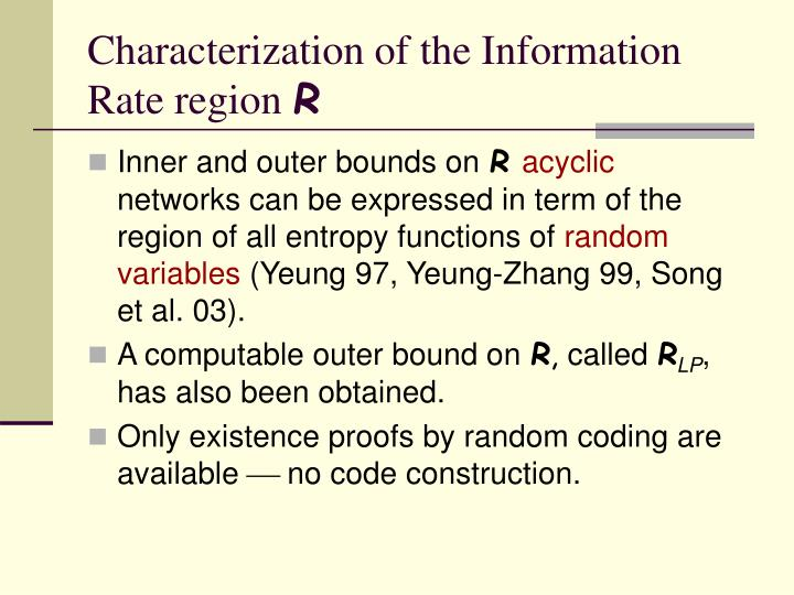 Characterization of the Information Rate region