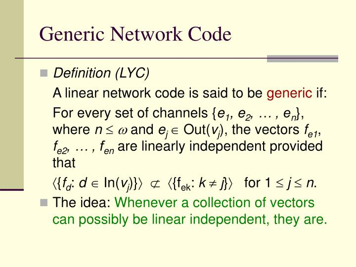 Generic Network Code