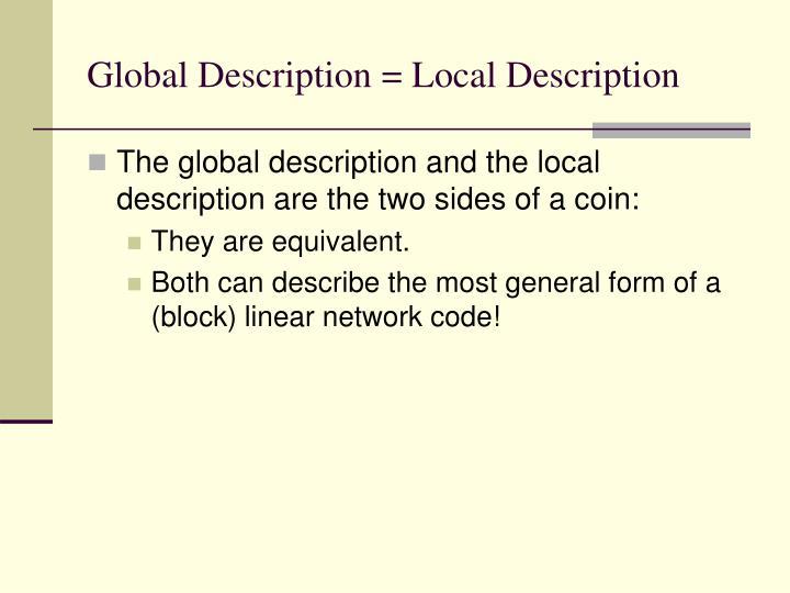 Global Description = Local Description