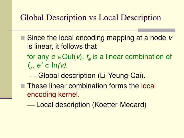 Global Description vs Local Description