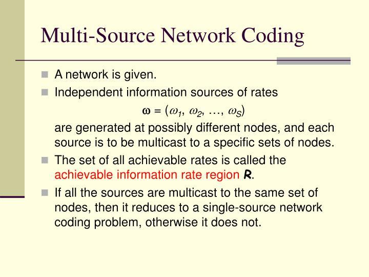 Multi-Source Network Coding