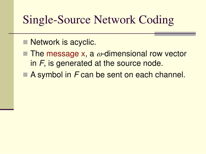 Single-Source Network Coding