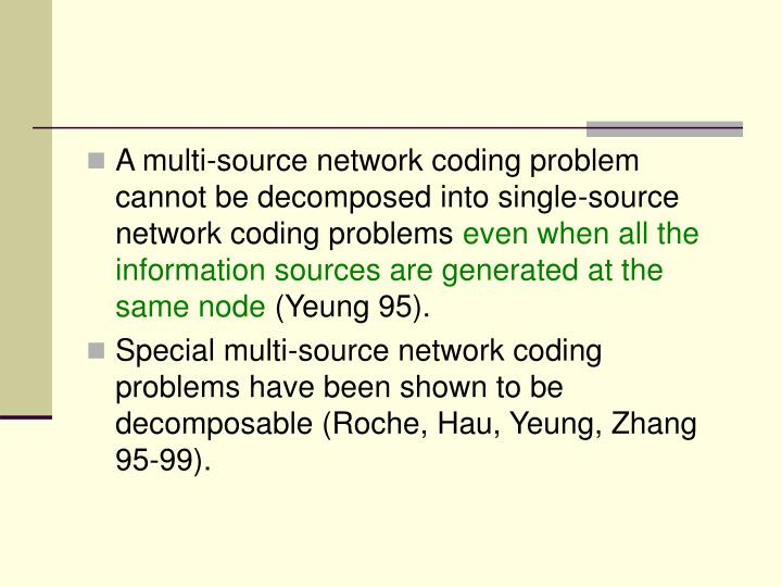 A multi-source network coding problem cannot be decomposed into single-source network coding problems