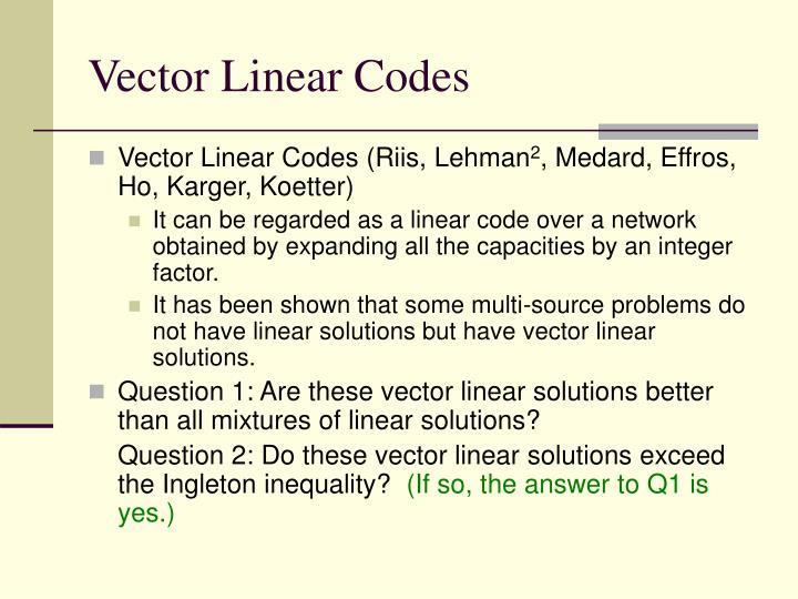 Vector Linear Codes