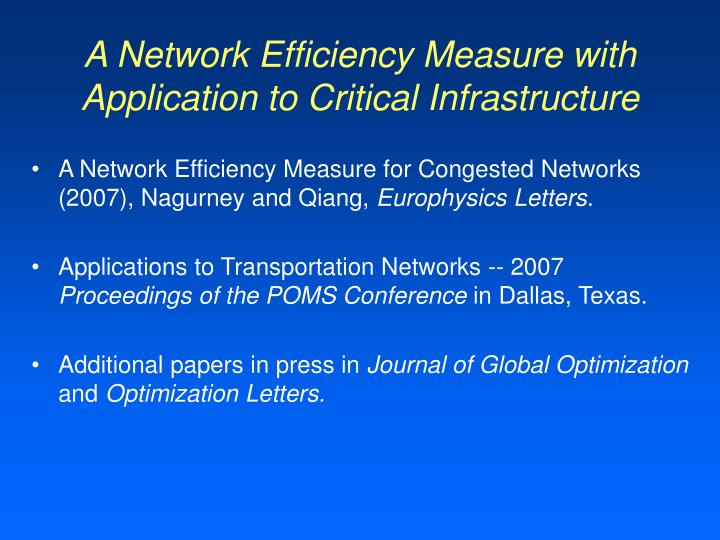 A Network Efficiency Measure with Application to Critical Infrastructure