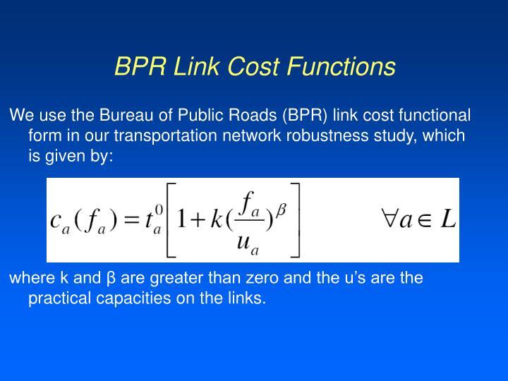 BPR Link Cost