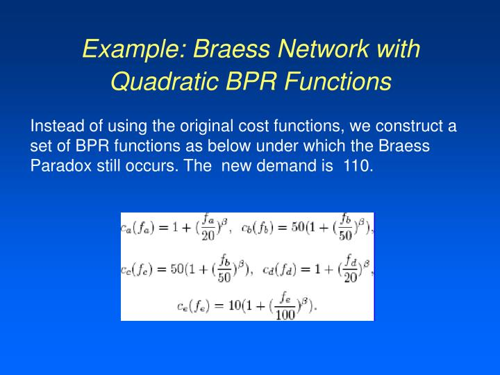 Example: Braess Network with Quadratic BPR Functions