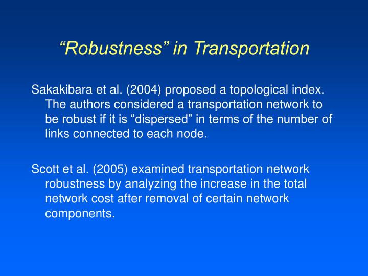 """Robustness"" in Transportation"