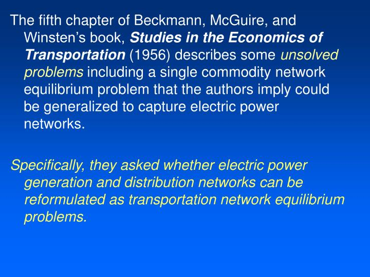 The fifth chapter of Beckmann, McGuire, and Winsten's book,