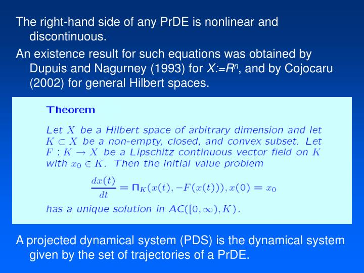The right-hand side of any PrDE is nonlinear and discontinuous.