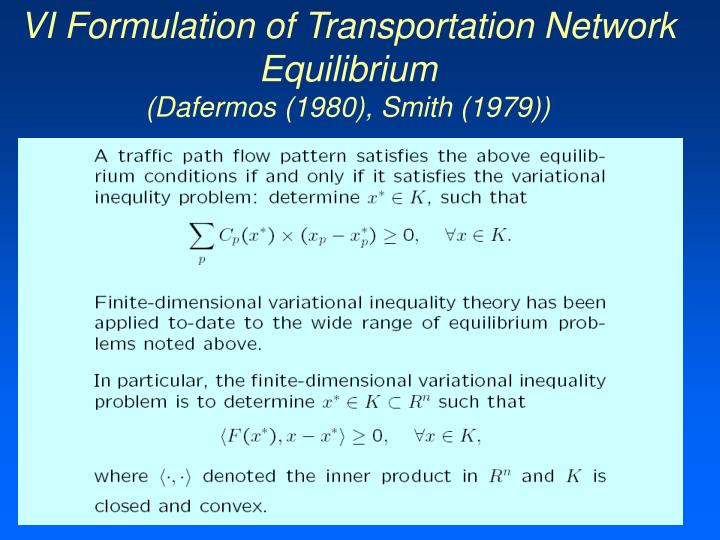 VI Formulation of Transportation Network Equilibrium