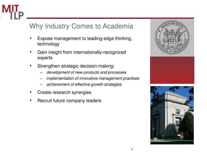 Why Industry Comes to Academia