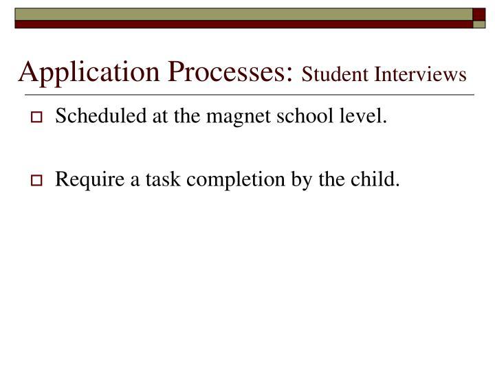 Application Processes: