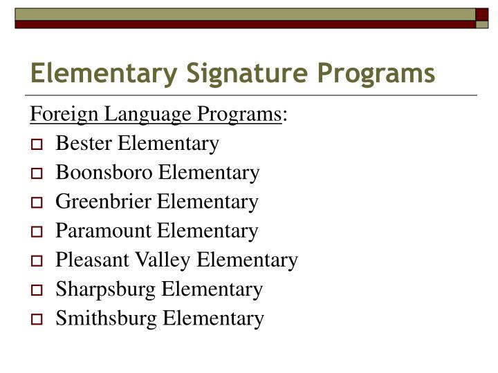 Elementary Signature Programs