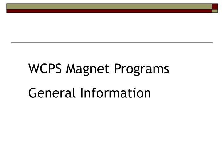WCPS Magnet Programs