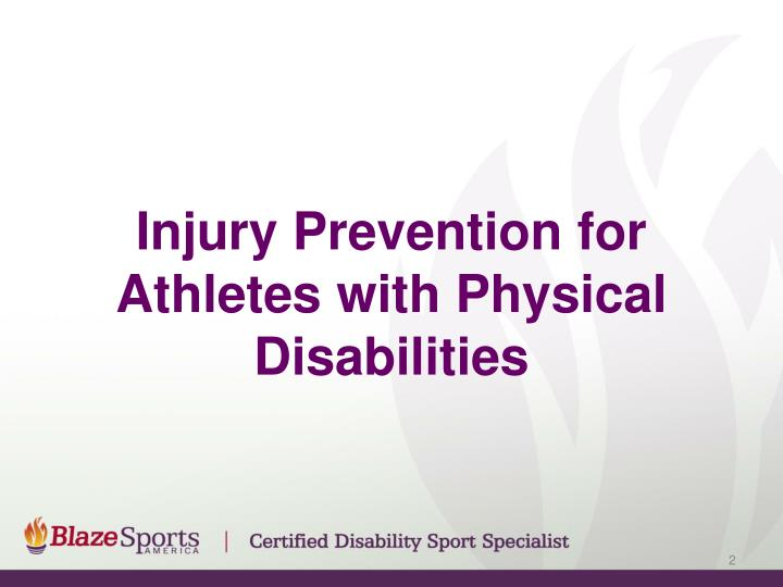 Injury Prevention for Athletes with Physical Disabilities