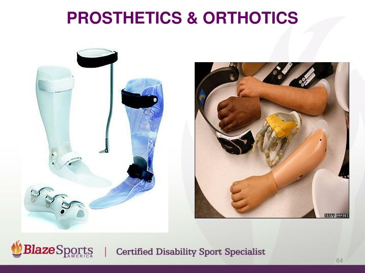 Prosthetics & orthotics