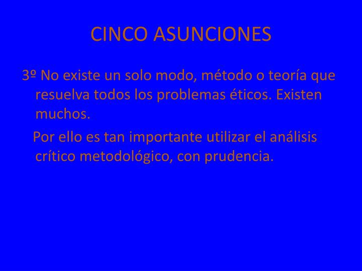 CINCO ASUNCIONES