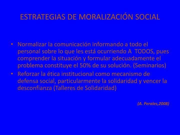 ESTRATEGIAS DE MORALIZACIÓN SOCIAL