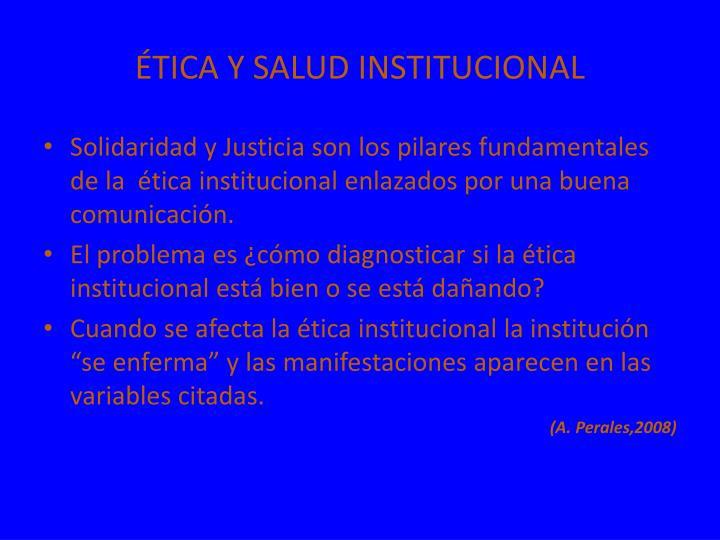 ÉTICA Y SALUD INSTITUCIONAL