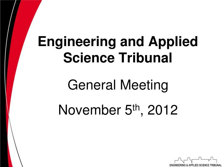 Engineering and applied science tribunal