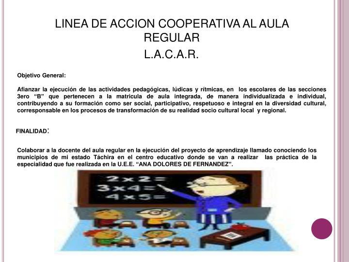 LINEA DE ACCION COOPERATIVA AL AULA REGULAR