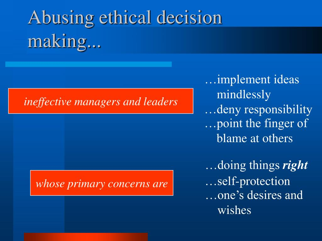 Abusing ethical decision making...