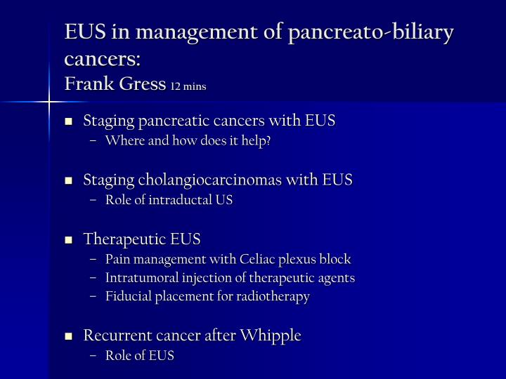 EUS in management of pancreato-biliary cancers: