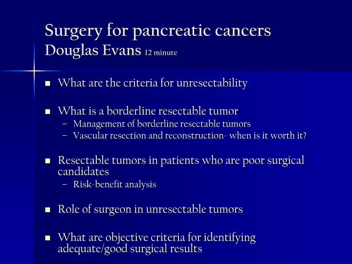 Surgery for pancreatic cancers douglas evans 12 minute