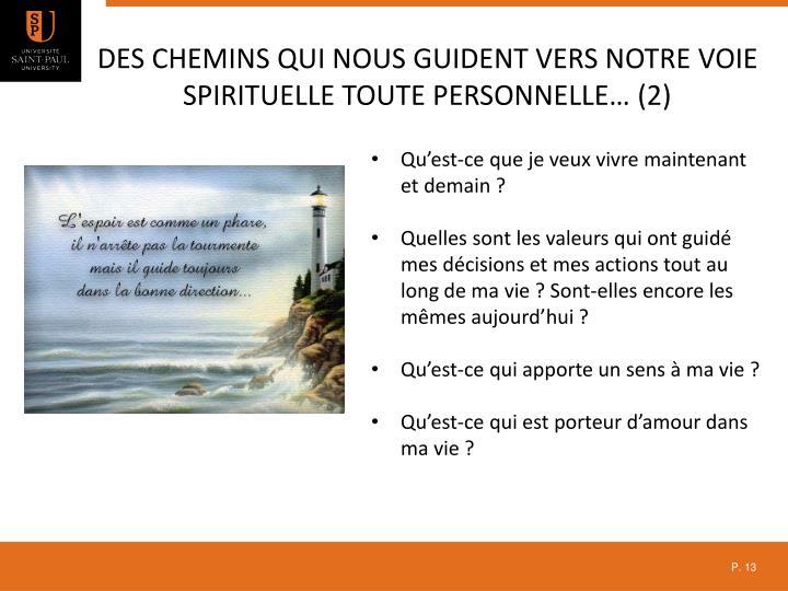 Des chemins qui nous guident vers notre voie spirituelle toute personnelle… (2)