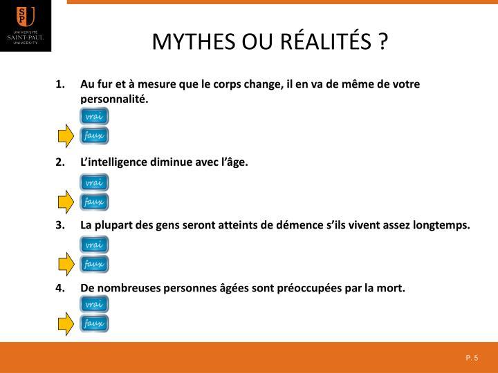 Mythes ou réalités ?