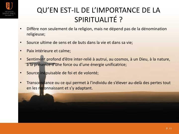Qu'en est-il de l'importance de la spiritualité ?