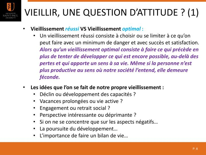 Vieillir, une question d'attitude ? (1)