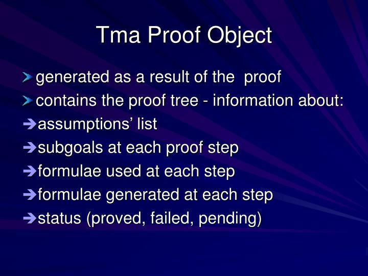 Tma Proof Object
