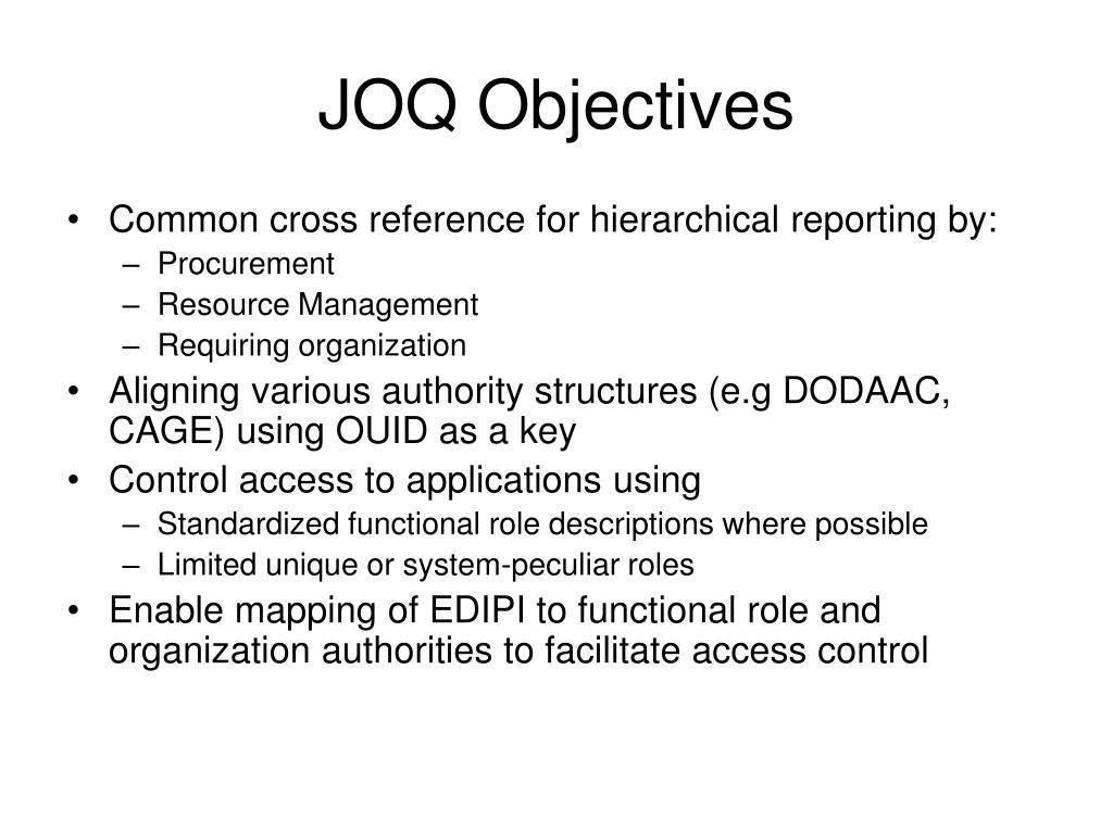 JOQ Objectives