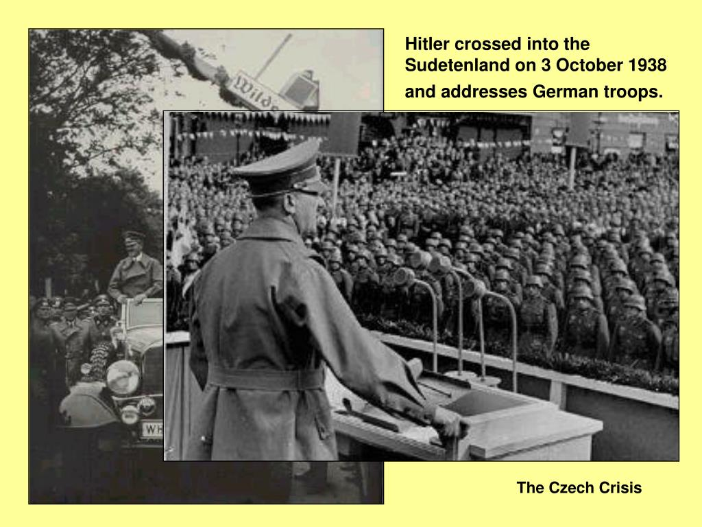 Hitler crossed into the Sudetenland on 3 October 1938 and addresses German troops.