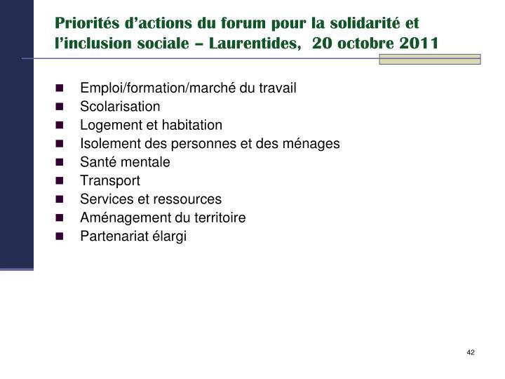 Priorités d'actions du forum pour la solidarité et l'inclusion sociale – Laurentides,  20 octobre 2011