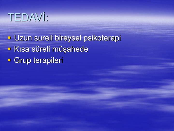 TEDAVİ:
