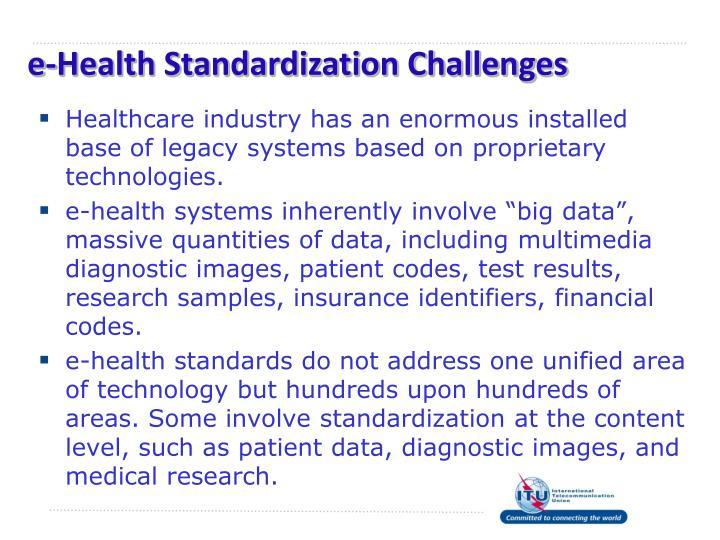 e-Health Standardization Challenges