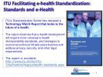 itu facilitating e health standardization standards and e health