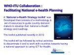 who itu collaboration facilitating national e health planning